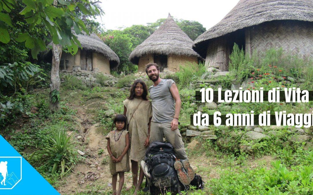 10 lezioni di vita da 6 anni di viaggio